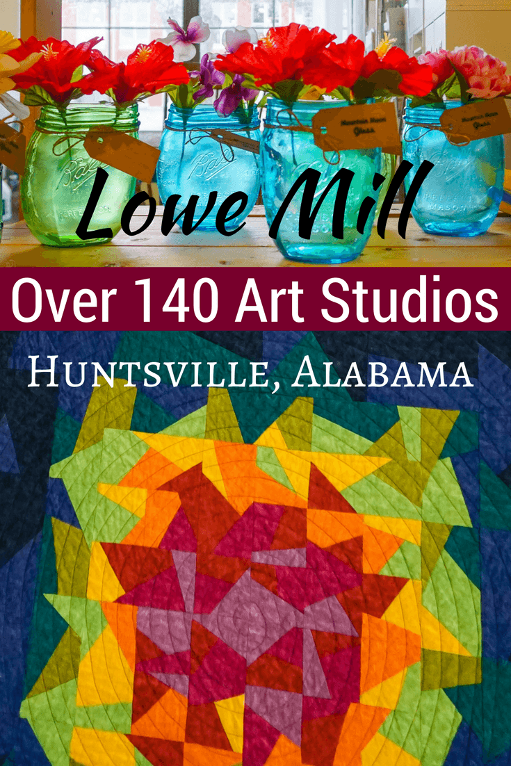 Lowe Mill in Huntsville, AL is one of Alabama's best tourist attractions because its 144 artist studios are a delight to walk around!