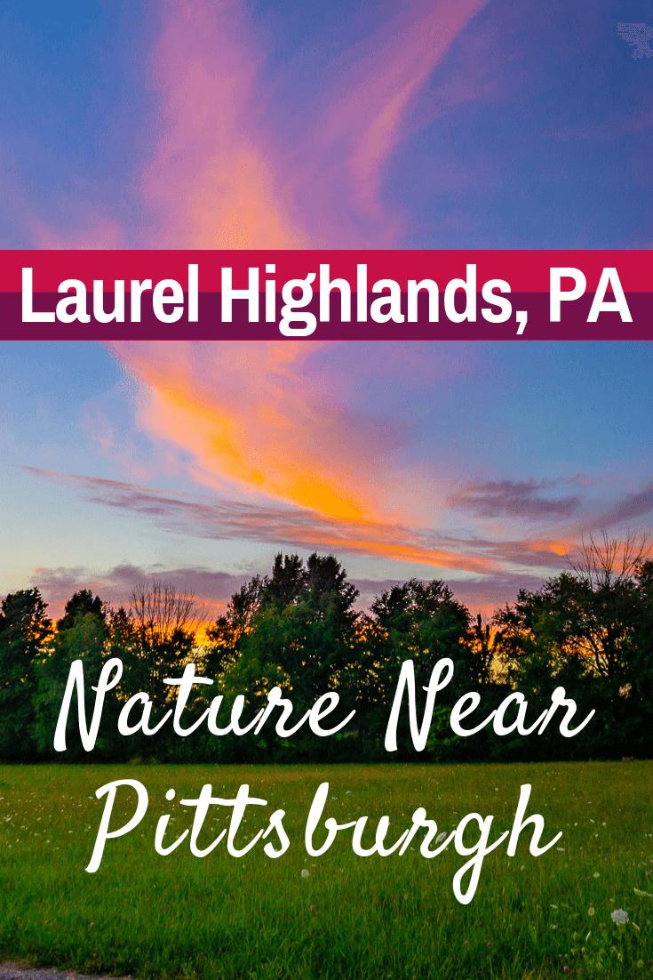 Laurel Highlands PA