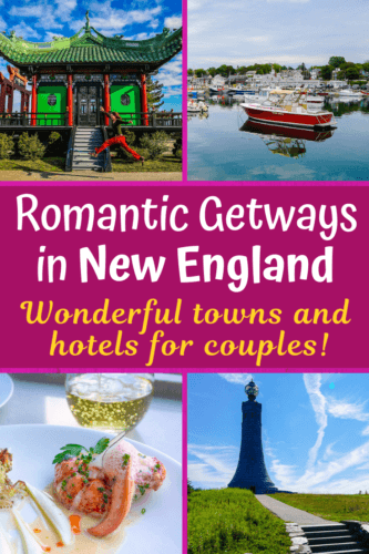 Ideas for romantic getaways in New England, including trips for couples in Massachusetts, Vermont, and Maine. #couplestravel #travel #romanticgetaways #newengland