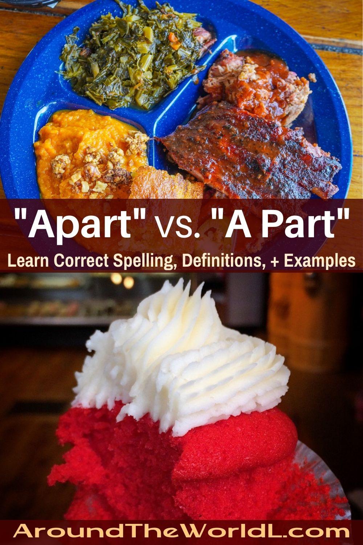 Apart vs. A Part