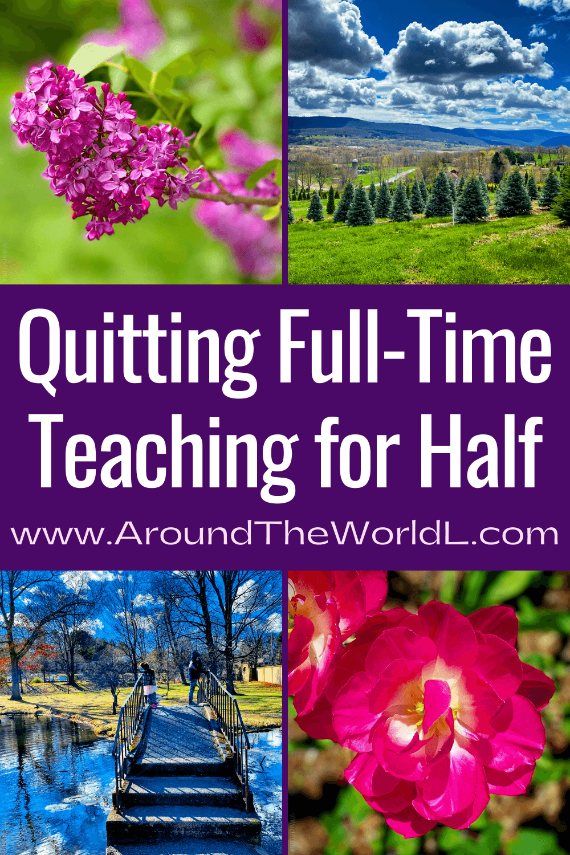 Quitting full-time teaching